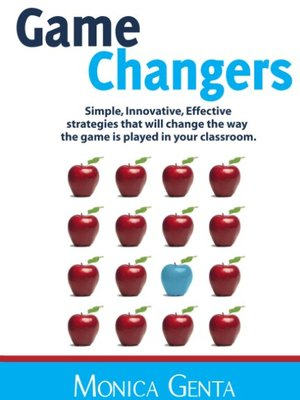 Game Changers: Innovative Teaching Strategies by Monica Genta
