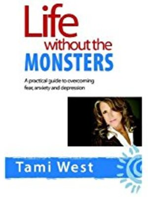 Life Without Monsters by Dr. Tami West