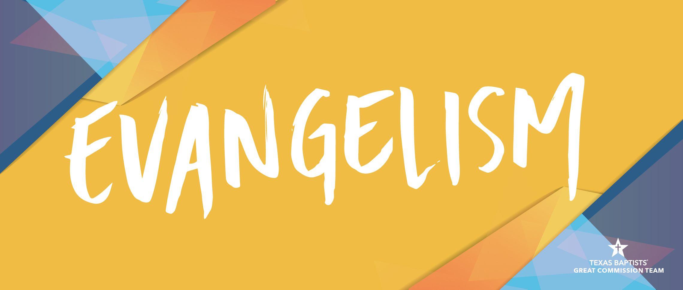 Texas Baptists Evangelism Events