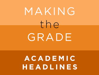 Making the Grade - Academic Headlines