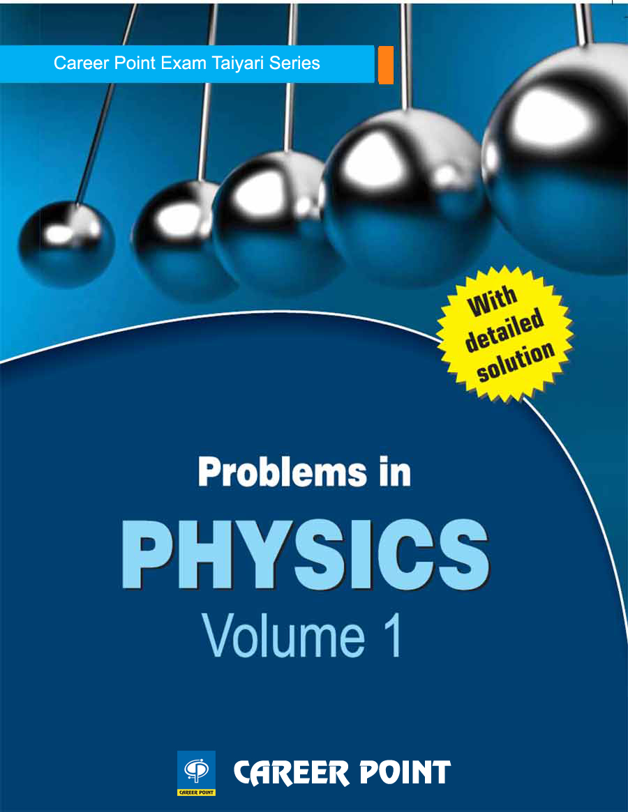Problems in Physics Volume-1 for JEE (Main & Advanced) by Career Point by Career Point Kota on Textnook.com
