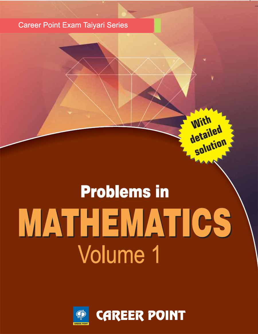 Problem in Maths Vol 1 For IIT-JEE (Main & Advanced) by Career Point Kota on Textnook.com