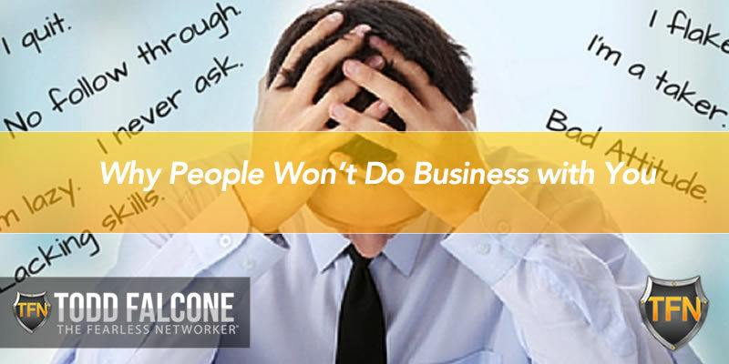 Why People Won't Do Business with You