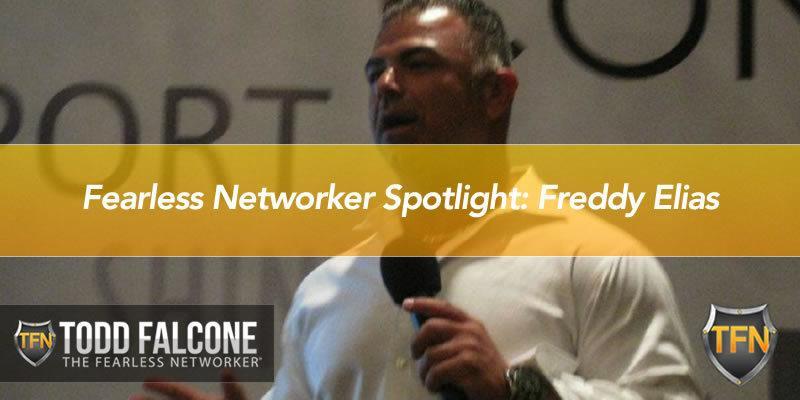 Fearless Networker Spotlight: Freddy Elias