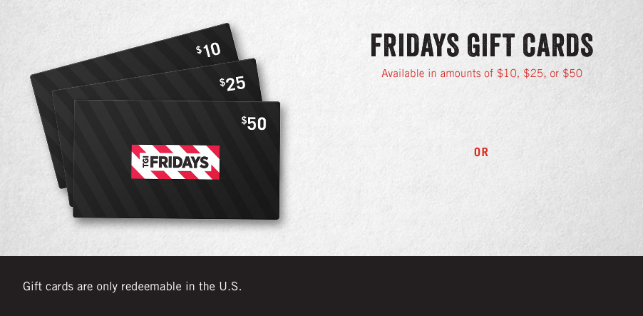Gift Cards Available in Amounts of $10, $25 and $100.