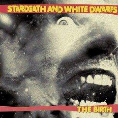 The birth stardeathandwhitedwarfsthebirt