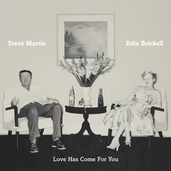 Steve martin edie brickell love has come for you 1366648378