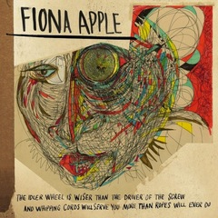 Fiona apple the idler wheel