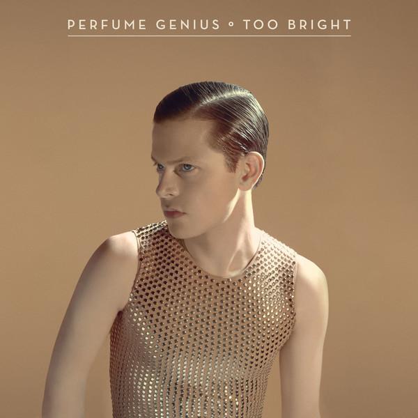 Too bright perfume genius