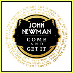John newman debuts new single music video come