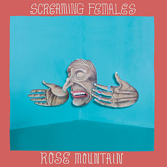 Screaming female's rose mountain album cover