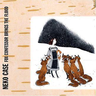 Neko case   fox confessor brings the flood