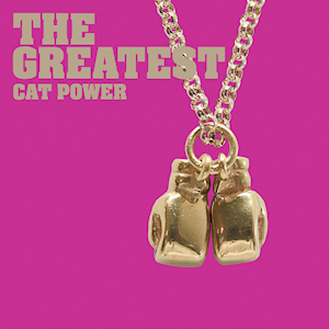 Cat power the greatest