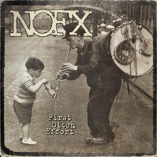 Nofx first ditch effort 1475518126 640x640