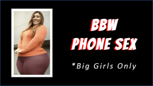 bbw phone sex free trials