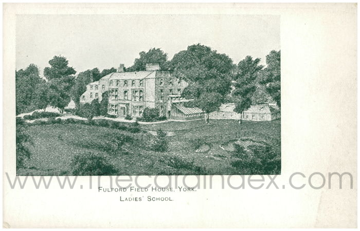 Postcard front: Fulford Field House, York. Ladies' School