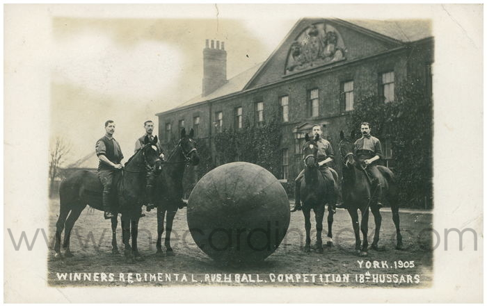 Postcard front: Winners Regimental Push Ball Competition 18th Hussars York 1905