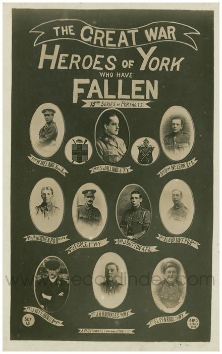 Postcard front: The Great War Heroes of York who have Fallen 15th Series of Portraits