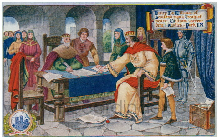 Postcard front: Henry II & William of Scotland sign a Treaty of peace.  William surrenders 5 Castles, - York 1175