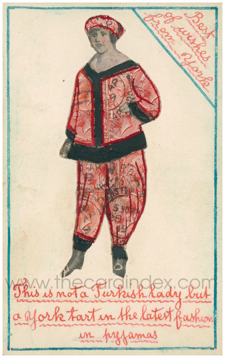 Postcard front: This is not a Turkish Lady but a York tart in the latest fashion in pyjamas