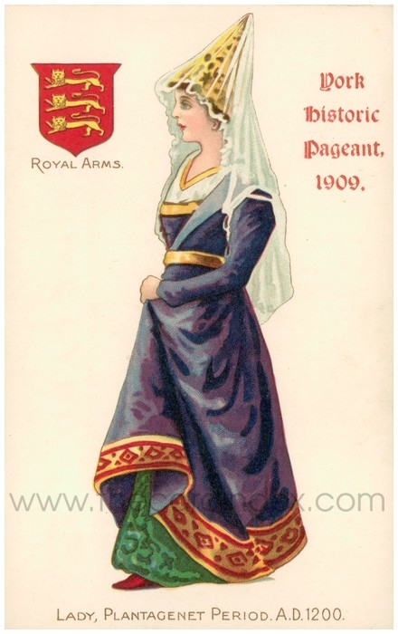 Postcard front: York Historic Pageant, 1909, Lady, Plantagenet Period. A.D. 1200