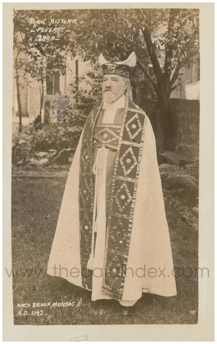 Postcard front: York Historic Pageant - 1909 - Arch Bishop Murdac A.D. 1142