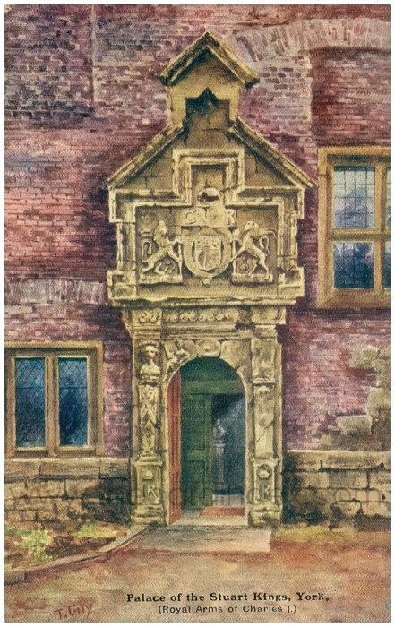 Postcard front: Palace of the Stuart Kings, York (Royal Arms of Charles I)