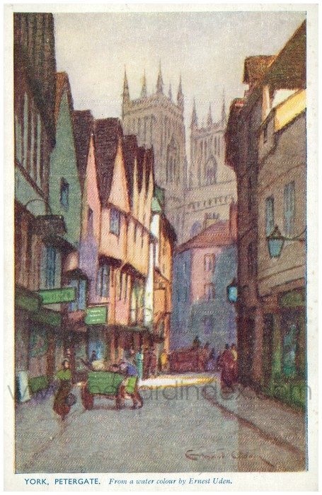 Postcard front: York, Petergate. From a water colour by Ernest Uden.