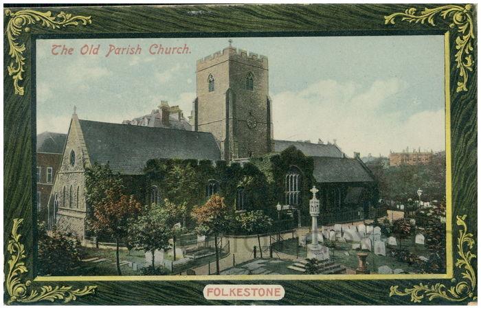 Postcard front: The Old Parish Church. Folkestone
