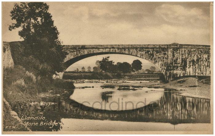 Postcard front: Llandilo, Stone Bridge