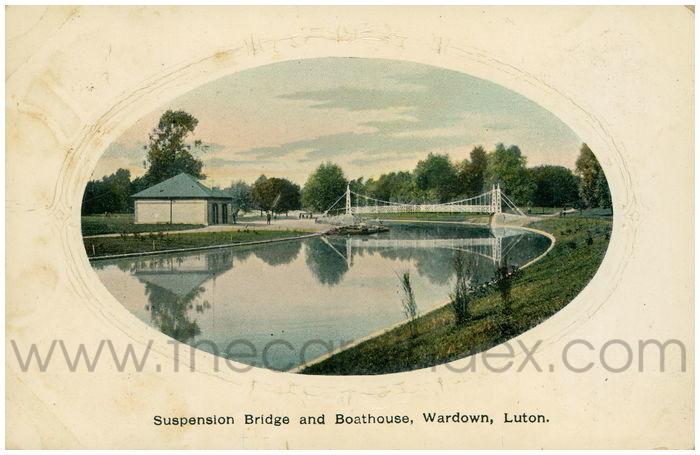 Postcard front: Suspension Bridge and Boathouse, Wardown, Luton.