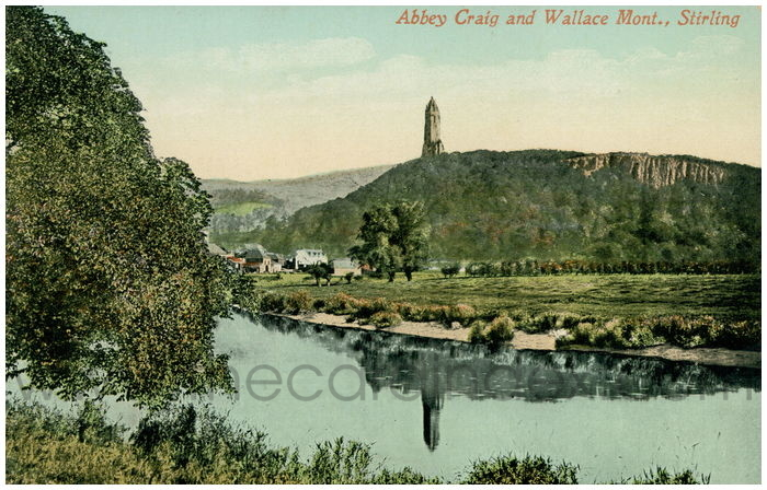 Postcard front: Abbey Craig and Wallace Mont., Stirling