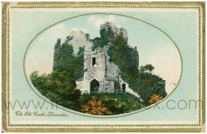 Postcard front: The Old Castle, Hawarden.