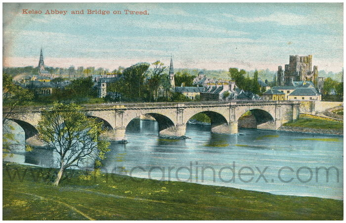Postcard front: Kelso Abbey and Bridge on Tweed.
