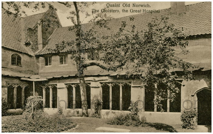 Postcard front: Quaint Old Norwich. The Cloisters, the Great Hospital