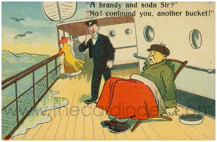 Postcard front: A brandy and soda Sir? No! confound you, another bucket!