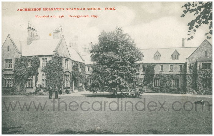 Postcard front: Archbishop Holgate's Grammar School, York Founded A.D. 1546 Reorganised 1895