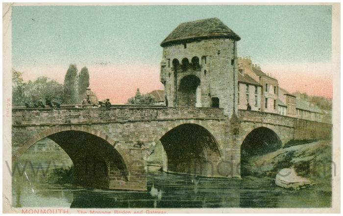 Postcard front: Monmouth - Monmouth. The  Monnow Bridge and Gateway