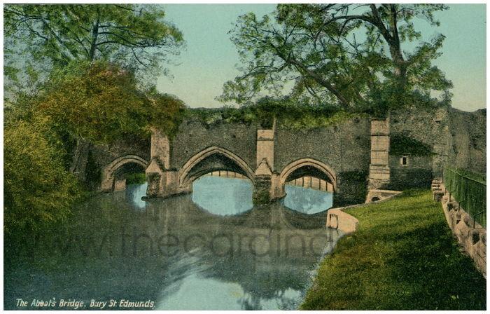 Postcard front: The Abbot's Bridge. Bury St. Edmunds.