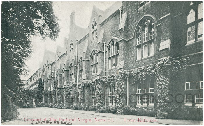 Postcard front: Convent Of The Faithful Virgin, Norwood. Front Entrance.