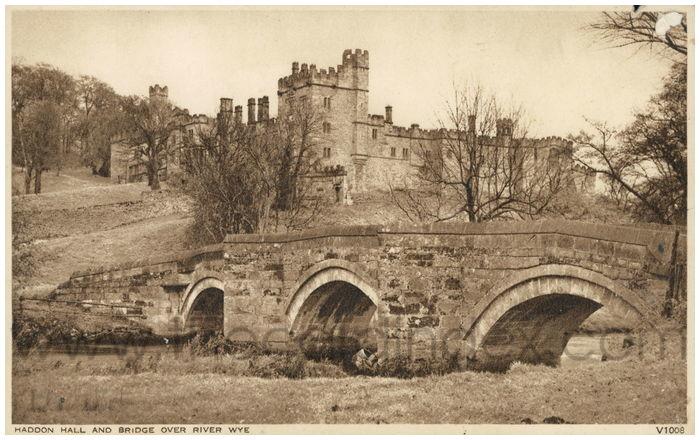 Postcard front: Haddon Hall and Bridge over the River Wye.