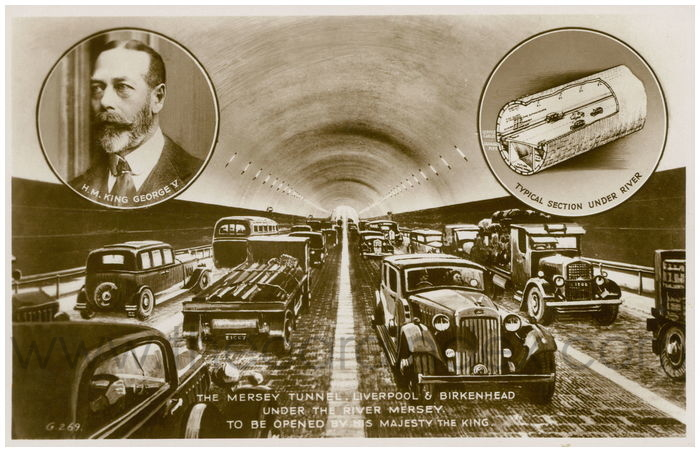 Postcard front: The Mersey Tunnel. Liverpool & Birkenhead Under The River Mersey. To Be Opened By His Majesty The King.