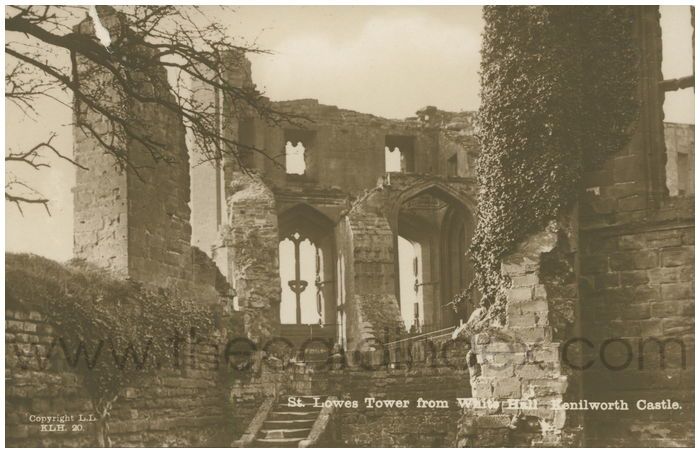 Postcard front: St. Lowes Tower from White Hall. Kenilworth Castle.