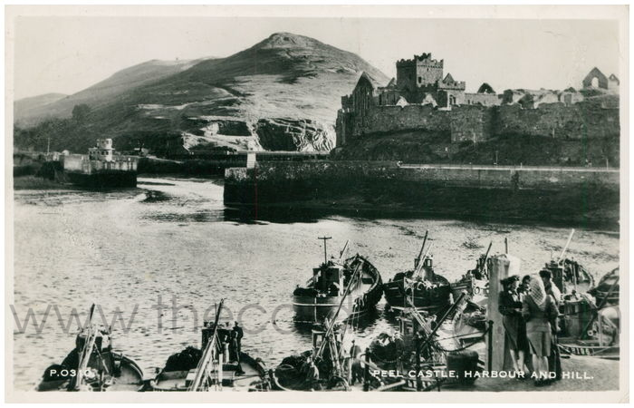 Postcard front: Peel Castle, Harbour And Hill.