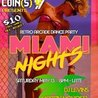 Insert Coin(s) Presents: Miami Nights