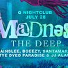 MADNESS: THE DEEP