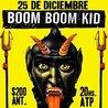 Boom Boom Kid 25 de Diciembre Palermo Groove