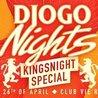 DjogoNights - Kingsnight Special