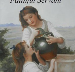 The Good and Faithful Servant Booklet