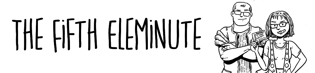 The Fifth Eleminute